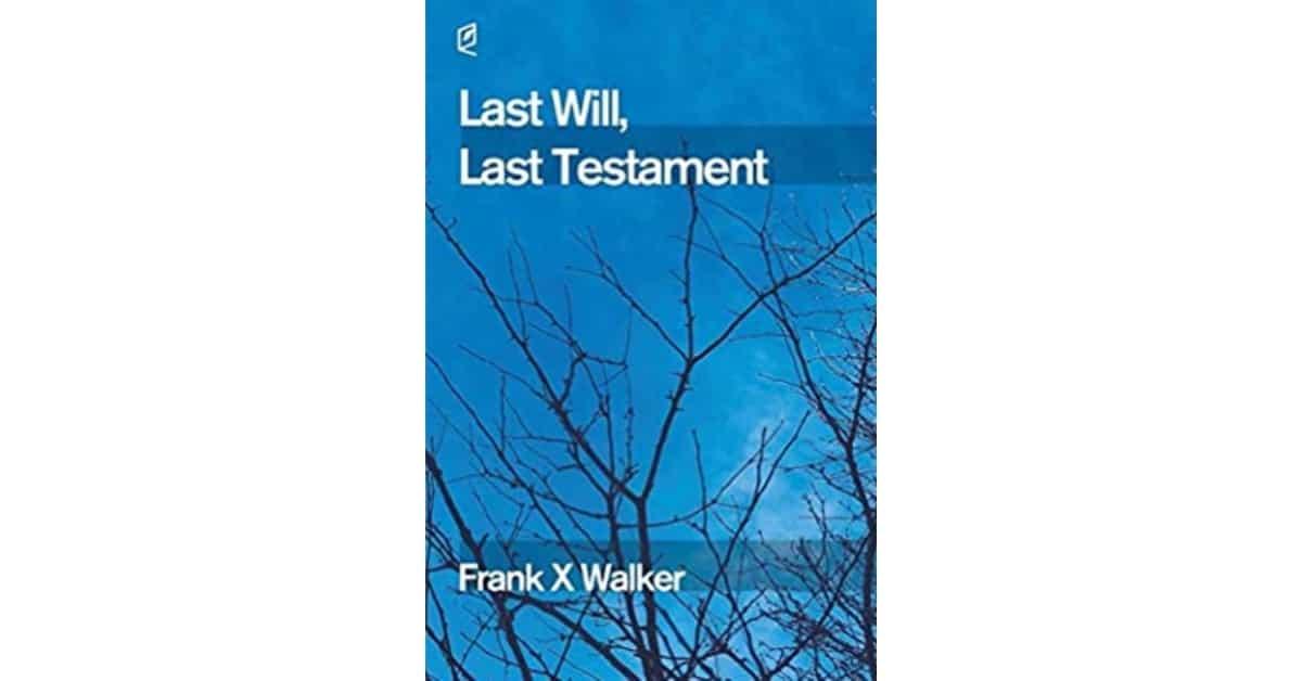 Last Will Last Testament